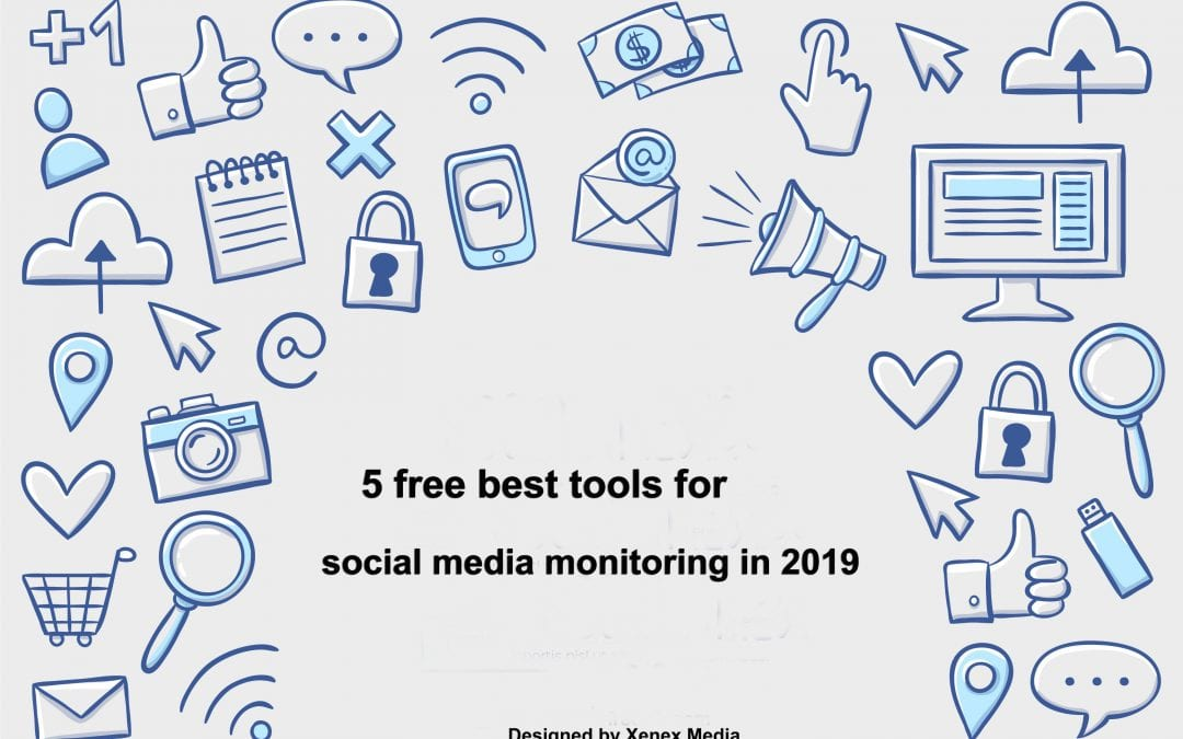 5 free best tools for social media monitoring in 2019