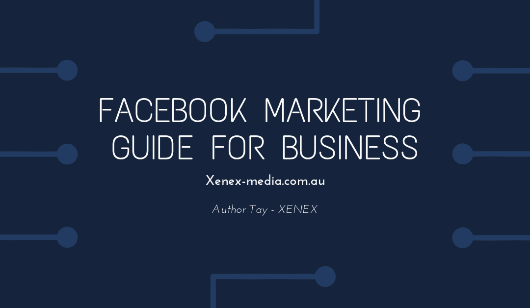 Facebook Marketing Guide For Business