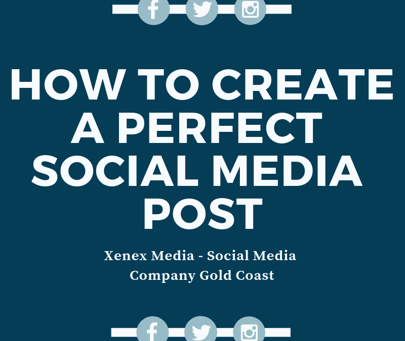 How to Create a perfect social media post