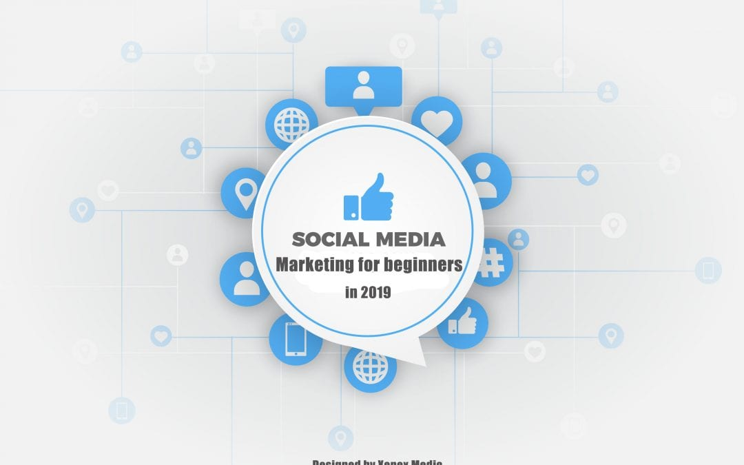 How to start social media marketing as a beginner in 2019