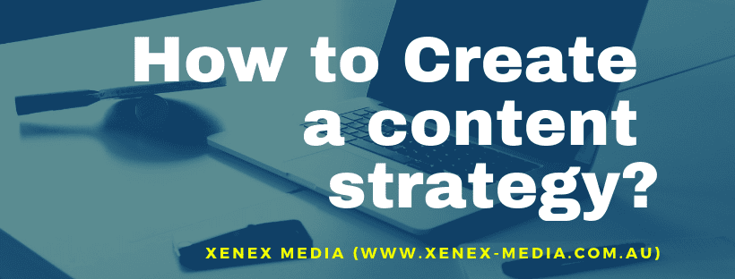 How to Create a content strategy in 2019