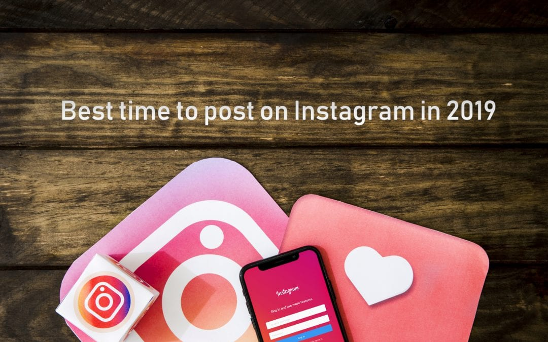 Best time to post on Instagram in 2019